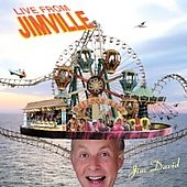 Jim David: Live From Jimville *