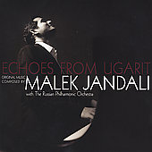 Echoes from Ugarit - Original Music Composed by Malek Jandali