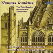 Tomkins: The Third Service, etc / Edward Higginbottom, New College Oxford
