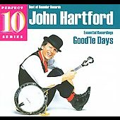 John Hartford: Good'le Days: Essential Recordings