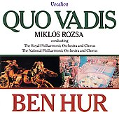 Miklós Rózsa (Composer): Rozsa: Three Choral Suites [Ben Hur, Quo Vadis, King Of Kings]