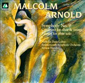 Arnold: Symphony No.9/Concertino For Oboe And Strings/Fantasy For Oboe