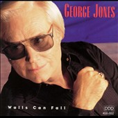 George Jones: Walls Can Fall