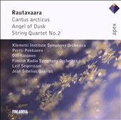Rautavaara: Cantus Arcticus; Angel of Dusk; String Quartet No. 2