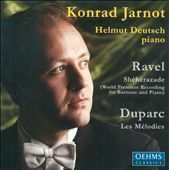 Ravel: Sh&#233;h&#233;razade; Duparc: Les M&#233;lodies