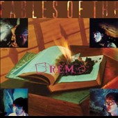 R.E.M.: Fables of the Reconstruction [25th Anniversary Edition]