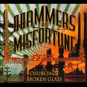 Hammers of Misfortune: Fields/Church of Broken Glass [Digipak]
