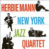 Herbie Mann/Herbie Mann New York Jazz Quartet: New York Jazz Quartet/Music for Suburban Living
