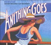 Anything Goes, The New Broadway Cast Recording