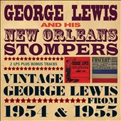 George Lewis & His New Orleans Stompers (Clarinet)/George Lewis (Clarinet): Vintage George Lewis 1954-1955