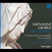 Giovanni Giorgi: Ave Maria / Namur Chamber Choir