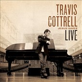 Travis Cottrell: Jesus Saves (Live)