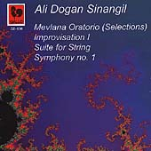 Sinangil: Mevlana Oratorio (Selections), Symphony no 1, etc