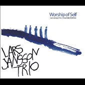 Lars Jansson Trio/Ensemble MidtVest: Lars Jansson: Worship of Self [Digipak] *