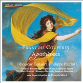 Fran&ccedil;ois Couperin: Apoth&eacute;oses / Ricercar Consort