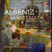 Albeniz: Serenata, Transcriptions for Guitar / Stephen Marchionda