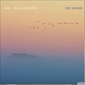 Axel Schultheiss: On Wings