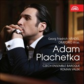 Handel: Oratorio Arias / Adam Plachetka, baritone; Czech Baroque Ens.