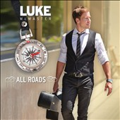Luke McMaster: All Roads [Digipak]