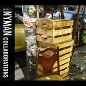Michael Nyman: Collaborations - The Glare; Acoustic Accordions; Sangam / David McAlmont, Motion Trio, Michael Nyman Band, Michael Nyman