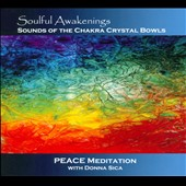 Donna Sica: Soulful Awakenings: Peace Meditation [Digipak]