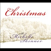 Michelle Skinner: Christmas With Michelle Skinner [Digipak]