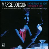 Marge Dodson: In the Still of the Night/New Voice in Town