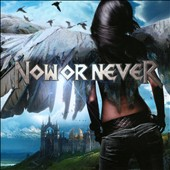Now or Never: Now or Never