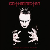Gothminister: Gothic Electronic Anthems