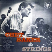 Chet Baker (Trumpet/Vocals/Composer): And Strings [Bonus Track]