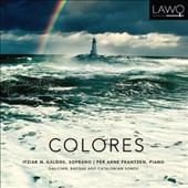 Colores: Galician, Basque and Catalonian Songs / Itziar M. Galdos: soprano; Per Arne Frantzen: piano