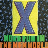X: More Fun in the New World [Bonus Remixes]
