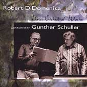 DiDomenica: Three Orchestral Works / Gunther Schuller