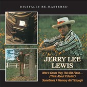 Jerry Lee Lewis: Who's Gonna Play This Old Piano/Sometimes a Memory Ain't Enough