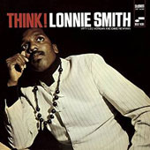 Dr. Lonnie Smith (Organ): Think! [3/31]