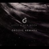Groove Armada: Little Black Book [Digipak]