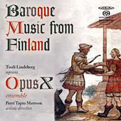 Baroque Music from Finland - works by Hammerschmidt, Palm, Roman / Tuuli Lindeberg, soprano; Opus X Ens.