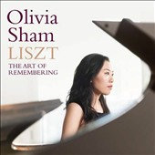 Piano music of Liszt 'The Art of Remembering' / Olivia Sham, piano