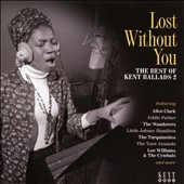 Various Artists: Lost Without You: The Best of Kent Ballads, Vol. 2