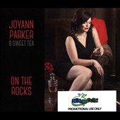 Joyann Parker & Sweet Tea: On the Rocks