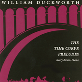 William Duckworth: The Time Curve Preludes