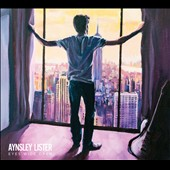 Aynsley Lister: Eyes Wide Open