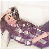 Sam Bailey (Pop): Sing My Heart Out