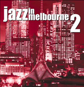 Various Artists: Jazz in Melbourne, Vol. 2