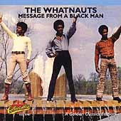 The Whatnauts: Message from a Black Man