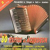 Various Artists: 30 Exitos Al Accordeon