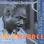 John Hardee: The Definitive Black & Blue Sessions