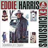 Eddie Harris: Excursions