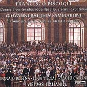 Biscogli: Concerto;  Sammartini / Virtuosi Italiani