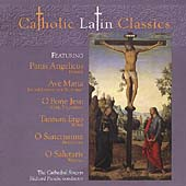 Catholic Latin Classics / Richard Proulx, Cathedral Singers